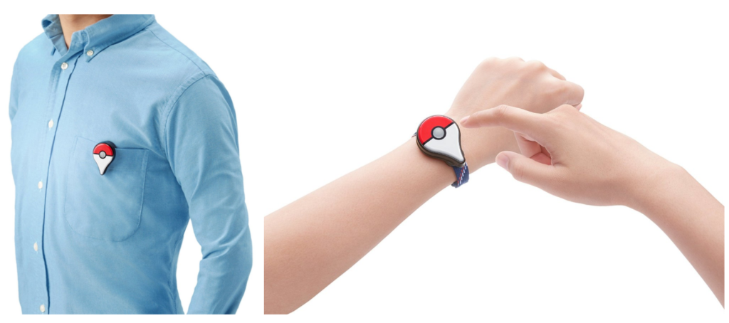 Wear a Pokémon GO Plus as a Pin or Wristband.